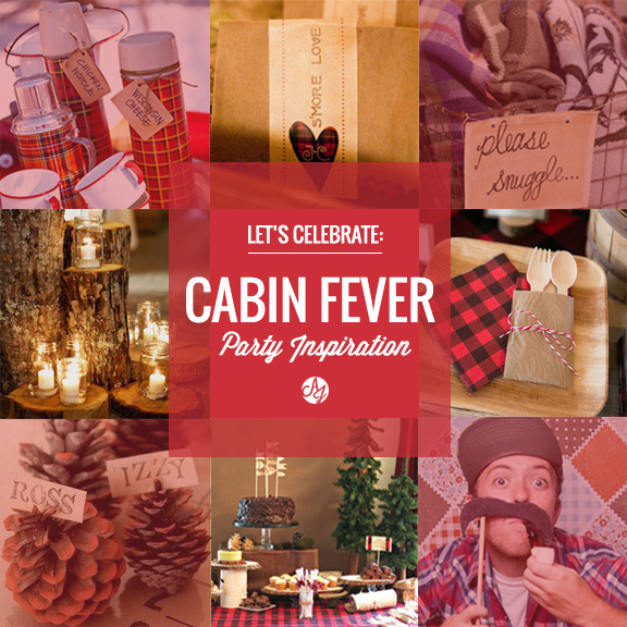 Cabin Fever Party Inspiration