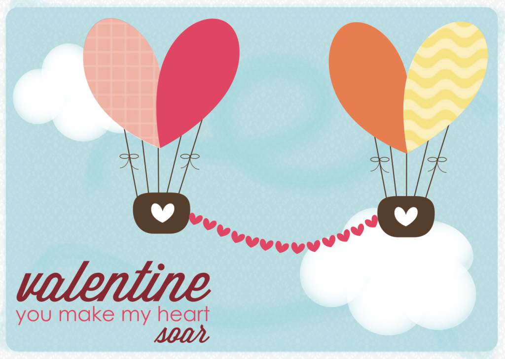 Free Printable Valentine: You Make My Heart Soar!